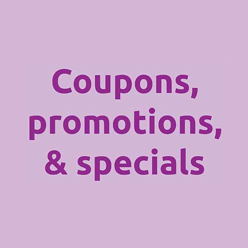 Coupons Promotions Specials